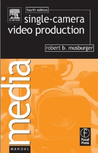 single-camera-video-production-4th-edition